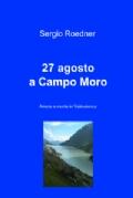 27 agosto a Campo Moro